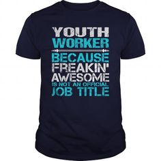 AWESOME TEE FOR YOUTH WORKER T-SHIRTS, HOODIES (22.99$ ==► Shopping Now) #awesome #tee #for #youth #worker #SunfrogTshirts #Sunfrogshirts #shirts #tshirt #hoodie #tee #sweatshirt #fashion #style