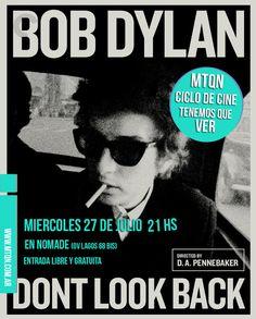 Vuelve el Ciclo de Cine de MTQN  El miercoles 27 de julio nos juntamos en Nómade (Ovidio Lagos 68 bis) a ver Dont Look Back este documental de Bob Dylan que fue filmado en una gira por Inlgaterra en 1965 y en el que se puede ver a un jovencísimo (y bravísimo) Bob abriéndose camino a pura palabra y actitud.  Aclamado documental filmado por D.A. Pennebaker que cubre principalmente la gira británica ofrecida por Bob Dylan en la primavera de 1965 cuando el trobador folk americano de nombre real…