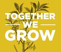 together...we grow