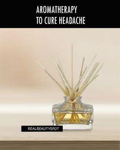 AROMATHERAPY TO CURE HEADACHE #Aromatherapy