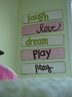 Cute wood signs to make for little girls bedroom! I am SOOOO doing my own variation of these today!! Ries will be very happy when she gets home!!