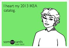 I heart my 2013 IKEA catalog.