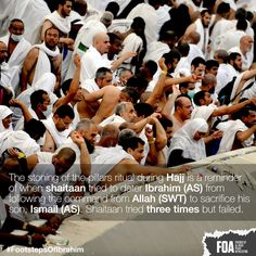 Stoning of the pillars ritual during Hajj is a reminder of when Shaitaan tried 2 deter Ibrahim AS #FootstepsOfIbrahim