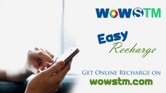 Do online recharge from WOWSTM.COM. it's safe and easy for you. Visit Us http://goo.gl/54O4mG #onlinerecharge, #mobilerecharge, #phonerecharge, #quickrecharge, #paybillsonline, #easyrecharge