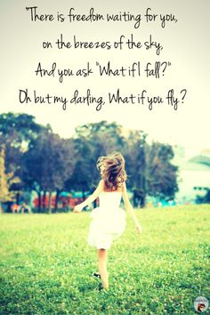 -What if I fall-- Oh but my darling, What if you fly- (2)