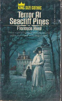 Hurd, Florence - Terror At Seacliff Pines - Gothic Romance