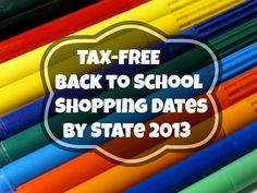 Tax FREE Back to School Shopping Dates LIST by State 2013 Tax Free States, Teacher Salary, Date List, Classroom Freebies, Back To School Shopping, Good Advice, Iowa, School Stuff, Dates