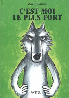 Mario Ramos - C'est moi le plus fort Lecture interactive cycle Mario, Mandrill Monkey, Monkey Illustration, Album Jeunesse, Book Creator, Big Bad Wolf, Little Pigs, Red Riding Hood, Book Cover Design