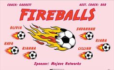 Fireballs-40314 digitally printed vinyl soccer sports team banner. Made in the USA and shipped fast by BannersUSA. www.bannersusa.com
