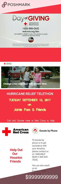 ...and U think you're having a bad day??? IT'S EASY! I CALLED THIS NUMBER & DONATED $10 . IT'S THAT EASY! CAN U IMAGINE LOSING YOUR HOUSE LET ALONE YOUR POSH ITEMS?!  A DOLLAR WILL BUY ALOT AT THIS POINT.  💖SEPT 12TH💖 JAMIE FOXX & FRIENDS DISASTER TELETHON  FROM THE SAME PEOPLE THAT DID THE ONE FOR ARIANA GRANDE BENEFIT  GIVE SOMETHING Other