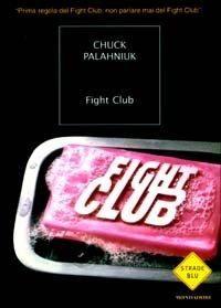 Fight Club di Chuck Palanhiuk