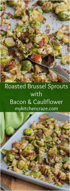 Roasted Brussel Sprouts with Bacon & Cauliflower ~ mykitchencraze.com ...