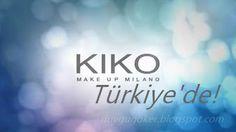 """** Su PeRiSi **: """"Kiko Milano"""" Artık Türkiye'de! - Ürünler ve Fiyat..."""