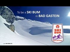 To be a Ski Bum in Bad Gastein, Austria / grey mountain Lodge Bad Gastein, Austria, Videos, Mount Everest, Skiing, Mountains, Grey, Places, Youtube