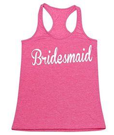 P&B The Bridesmaids Women's Tank Top, S, H. Pink P&B https://www.amazon.com/dp/B017RZQAK4/ref=cm_sw_r_pi_dp_OlrJxbVH2J7EH