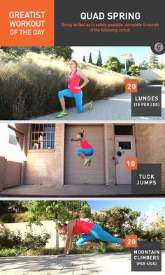 Greatist Workout of the Day, Friday, June 6th: Quad Spring- 4 rounds of 20 lunges, 100 tuck-jumps, 20 mtn climbers