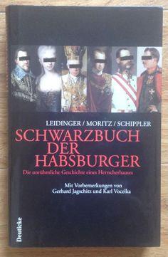 SCHWARZBUCH DER HABSBURGER Leidinger Moritz Schippler Verlag Deuticke 2003