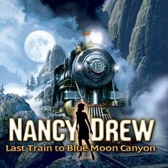 Amazon.com: Nancy Drew: Last Train to Blue Moon Canyon [Download]: Video Games