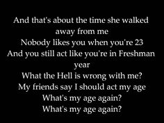 182 lyrics whats my age again: