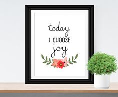 Today I Choose Joy Typographic Print Bohemian Art Inspirational Quote Bohemian Print Happy Quote Home Poster Decor Wall Art Flower Poster
