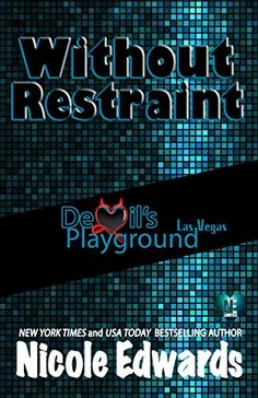 Without Restraint (Devil's Playground Book 2) by Nicole E... https://www.amazon.com/dp/B01MXD7LHG/ref=cm_sw_r_pi_dp_x_QBuiybJ8VNTQZ