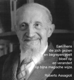 Roberto Assagioli Instituut voor Psychosynthese www. Quotes, Psychology, Goal, Quotations, Qoutes, Shut Up Quotes, Manager Quotes, Quote