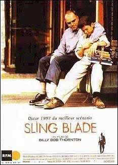 Sling Blade - Just made my mom watch this for the first time. I forgot how amazing it was.