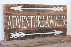 Adventure Awaits wooden sign made from reclaimed by 13AceAvenue