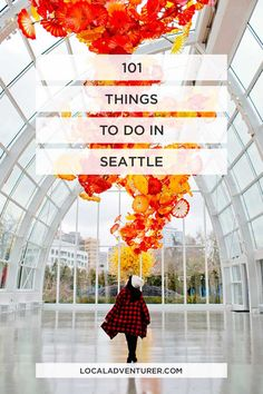 101 Things to Do in Seattle Washington - the Ultimate Seattle Bucket List - from the popular spots everyone has to do at least once to the spots a little more off the beaten path. // localadventurer.com