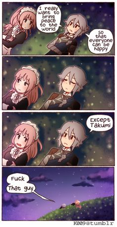 Fire Emblem Fates - Blame Takumi <-- omg I love Takumi so much, but this was too funny!!!! XD