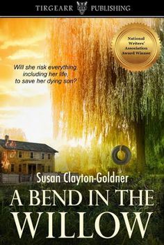 CELTICLADY'S REVIEWS: @SusanCGoldner A Bend in the Willow by Susan Clayt...