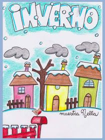 maestra Nella: il libro dell'inverno D Book, Crafts For Kids, Diy And Crafts, Doodle Coloring, Vintage School, Winter Time, Happy Planner, Four Seasons, Classroom Decor