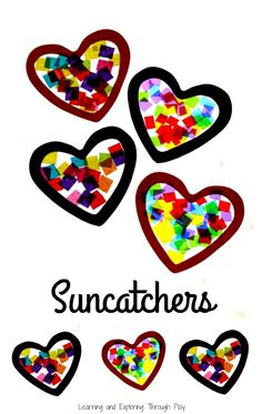 Valentines crafts for Toddlers and Preschoolers. Heart Suncatchers. Learning and Exploring Through Play.