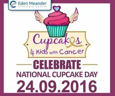 Celebrate National Cupcake day on 24 September 2016 and do your part and donate cupcakes for kids with cancer. To donate, contact Louise Cornforth on 082 567 6468 or loucornforth@gmail.com. #EdenMeanderLifestyleCentre