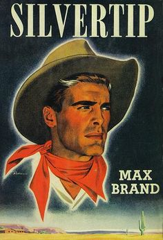 Silvertip (1941) by Max Brand