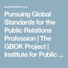 Pursuing Global Standards for the Public Relations Profession | The GBOK Project | Institute for Public Relations