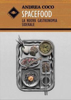 """Il romanzo """"Spacefood. La nuova gastronomia siderale"""" di Andrea Coco è stato pubblicato per la prima volta nel 2017 da Scatole Parlanti in """"Mondi"""". Clicca per leggere una recensione di questo romanzo!"""