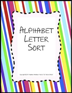 Alphabet Letter Sort - Students sort 2, 3, or 4 letters into different circles. Great for Centers! Based on the Reading Recovery theory of letter sorts. 30 pages. $6.00