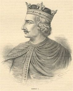 """Henry I """"Beauclerc"""" King of England, son of William the Conqueror"""