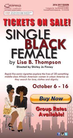 New Jersey Footlights: 'Single Black Female' Opens October 6 at Crossroad...