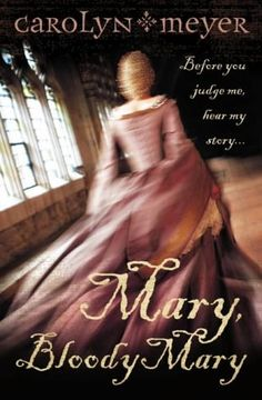 Buy Mary, Bloody Mary by Carolyn Meyer from Boomerang Books, Australia's Online Independent Bookstore I Love Books, Good Books, Books To Read, My Books, Boomerang Books, Royals Series, Historical Fiction Books, Only Play, Look Here