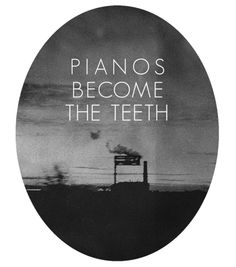 Pianos Become The Teeth//Such Confidence Piano Quotes, Weird And Wonderful, Quotable Quotes, Music Lyrics, Music Stuff, Live Life, Words, Keys, Teeth