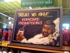 Treat. Yo. Self. YES ...WHole Foods ...You are the coolest of Grocery stores...