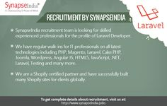 SynapseIndia recruitment team is looking for skilled experienced professionals for the profile of Laravel Developer.   Checkout: http://synapseindiarecruitment.weebly.com/blog/synapseindia-recruitment-hiring-for-laravel-developer-profile