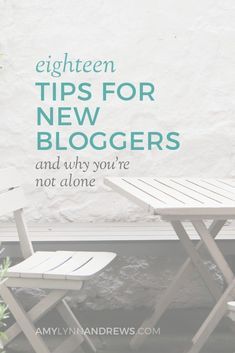 Great things to remember! Tips for new bloggers and why you're not alone.