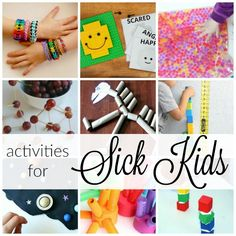 20 activities for sick kids! A great way to keep kids busy and happy while sick!