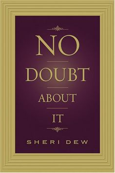 Sheri Dew. Love it! This book saved me from a downfall during a very trying time in my life!