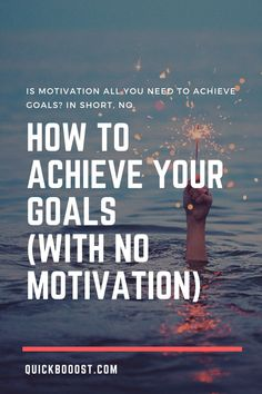 Motivation is great, but you can't rely on it to help you achieve your goals. Instead, when it comes to goal setting you need a consistent, reliable system. #goals #goalsetting #motivation