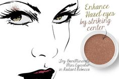 "Hazel Eyes: Strike Center  ""Use an antique gold to bring out the amber flecks in your eyes, or if wearing other eyeshadow colors, apply amber gold in the spot just straight over the pupil for the same effect,"" says Sattar. Don't be mislead by the ""mini"" labeling of BareMinerals' pot of gold—the shimmery loose mineral powder shadow will last ages.  BareMinerals Mini Eyecolor in Radiant Rebecca, $6.50"