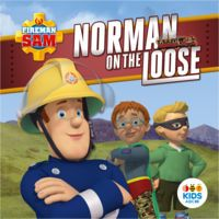 Norman on the Loose by Fireman Sam